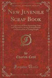 New Juvenile Scrap Book by Charles Cecil