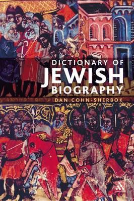 Dictionary of Jewish Biography by Dan Cohn-Sherbok image