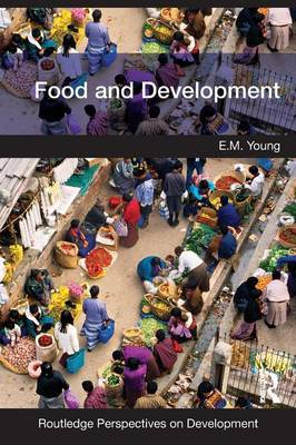 Food and Development by E M Young