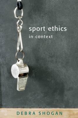 Sport Ethics in Context by Debra Shogan image