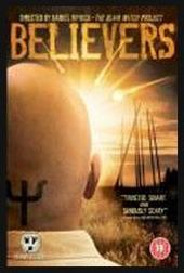 Believers (Raw Feed) on DVD