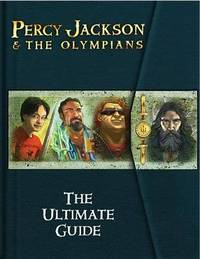 Percy Jackson: The Ultimate Guide (with trading cards) by Rick Riordan