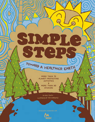 Nrdc Simple Steps Toward a Healthier Earth by Nrdc