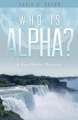 Who is Alpha? by David Brown