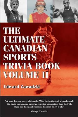 The Ultimate Canadian Sports Trivia Book by Edward Zawadzki image