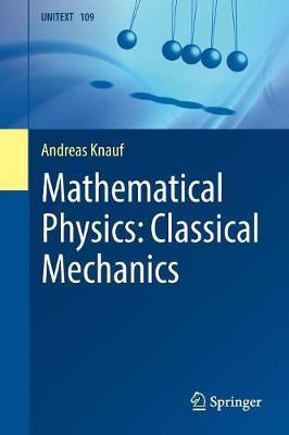 Mathematical Physics: Classical Mechanics by Andreas Knauf image