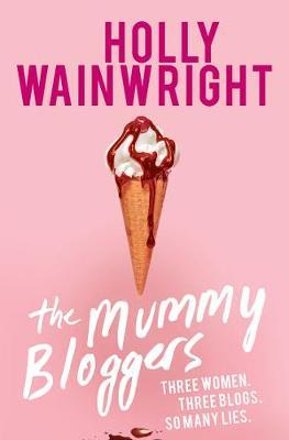 The Mummy Bloggers by Holly Wainwright image