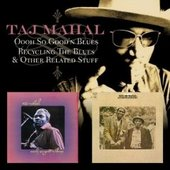 Oooh So Good N'Blues/Recycling the Blues by Taj Mahal