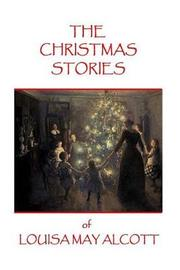 The Christmas Stories of Louisa May Alcott by Louisa May Alcott image