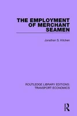 The Employment of Merchant Seamen by Jonathan S. Kitchen image