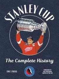 Stanley Cup by Eric Zweig