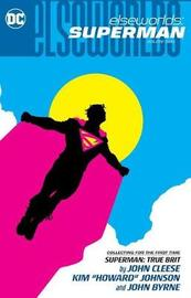 Elseworlds: Superman Volume 2 by Various ~