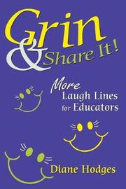 Grin & Share It! by Diane Hodges