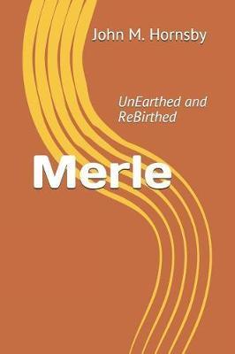 Merle by John M Hornsby