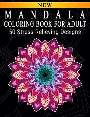 Mandala Coloring Book For Adult by Mandala Parlaxtee