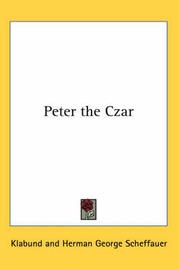 Peter the Czar by Klabund image