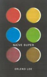 Naive. Super by Erlend Loe