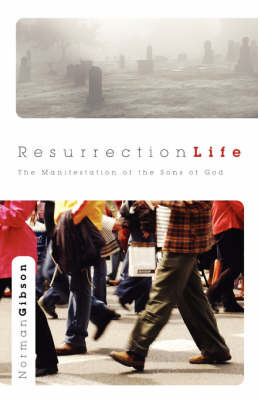 Resurrection Life by Norman Gibson image