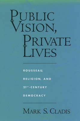 Public Vision, Private Lives by Mark S. Cladis image