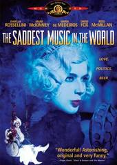 The Saddest Music In The World on DVD