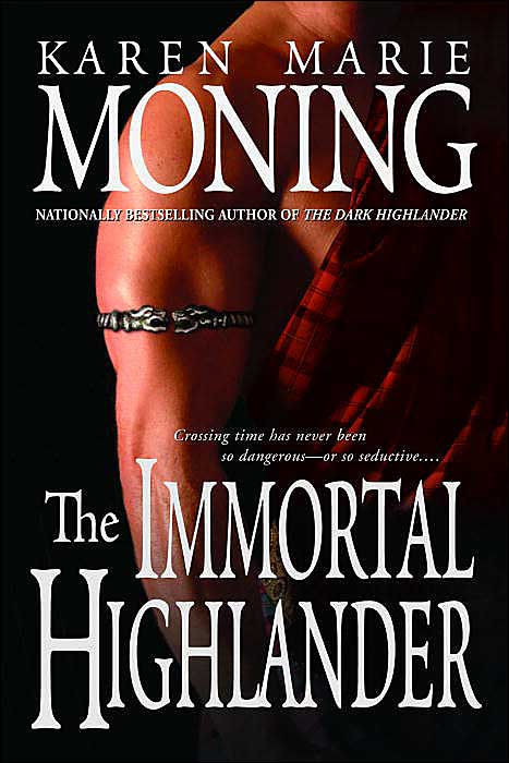The Immortal Highlander (Highlander #6) by Karen Marie Moning image