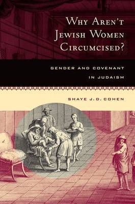 Why Aren't Jewish Women Circumcised? by Shaye J.D. Cohen image