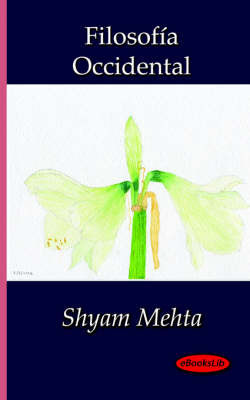 Filosofia Occidental by Shyam Mehta