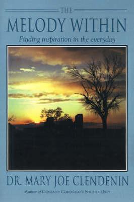 The Melody Within by Mary Joe Clendenin