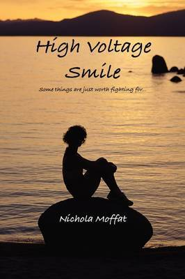 High Voltage Smile by Nichola Moffat