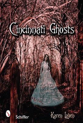 Cincinnati Ghosts by Karen Laven image