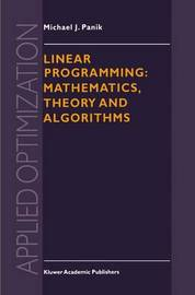 Linear Programming: Mathematics, Theory and Algorithms by Michael J Panik image