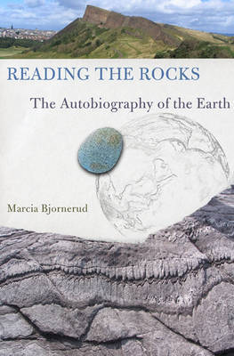 Reading the Rocks: The Autobiography of the Earth by Marcia Bjornerud image