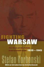 Fighting Warsaw by Strefan Korbonski image