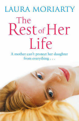 The Rest of Her Life by Laura Moriarty image