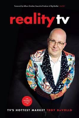 Reality TV by Troy DeVolld