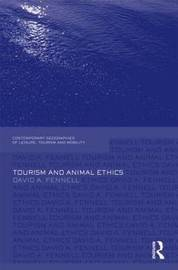 Tourism and Animal Ethics by David A Fennell