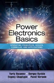 Power Electronics Basics by Yuriy Rozanov