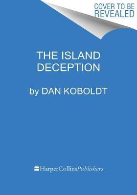 The Island Deception by Dan Koboldt image