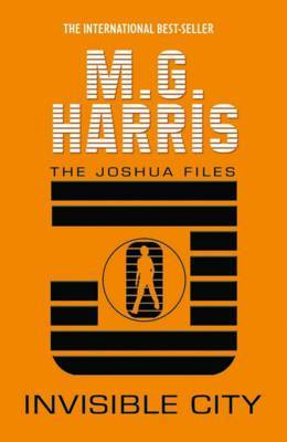 Invisible City by M G Harris