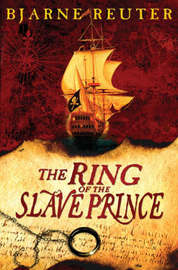 The Ring of the Slave Prince by Bjarne Reuter image