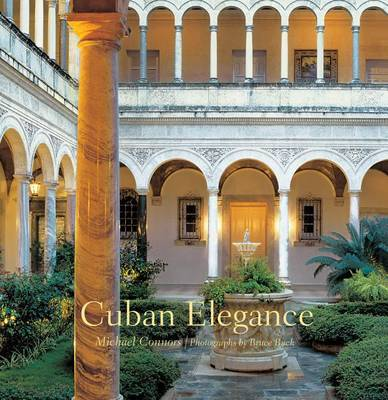Cuban Elegance by Michael Connors