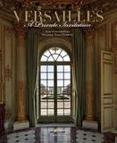 Versailles: A Private Invitation by Francis Hammond