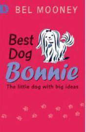 Best Dog Bonnie: Racing Reads by Bel Mooney image