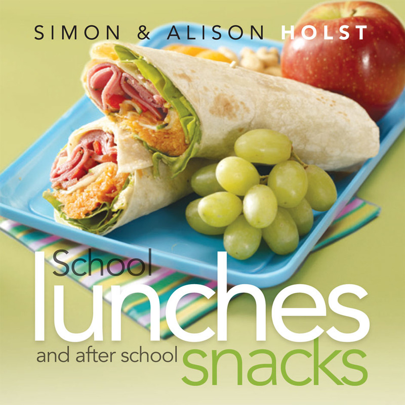 School Lunches and After School Snacks by Alison Holst image