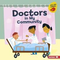 Doctors in My Community by Bridget Heos