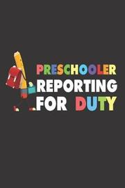 Preschooler Reporting for Duty by Creative Juices Publishing