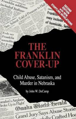 The Franklin Cover-Up by John W DeCamp
