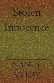 Stolen Inosence by Nancy Mckay image