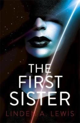 The First Sister by Linden A Lewis