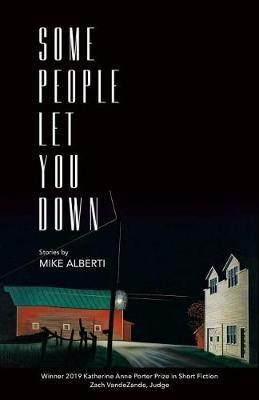 Some People Let You Down by Mike Alberti